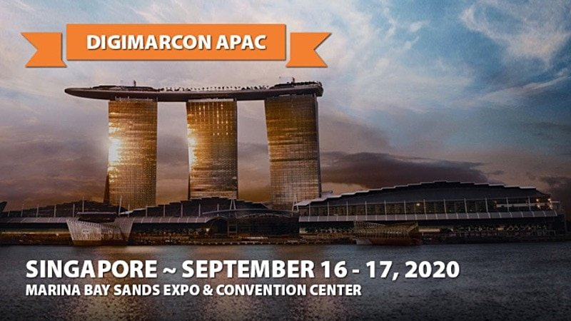 DigiMarCon Asia Pacific 2020 | September 16 - 17 | Singapore