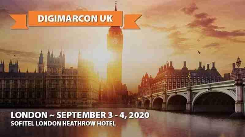 DigiMarCon UK & Ireland 2020   September 3 - 4   London, UK