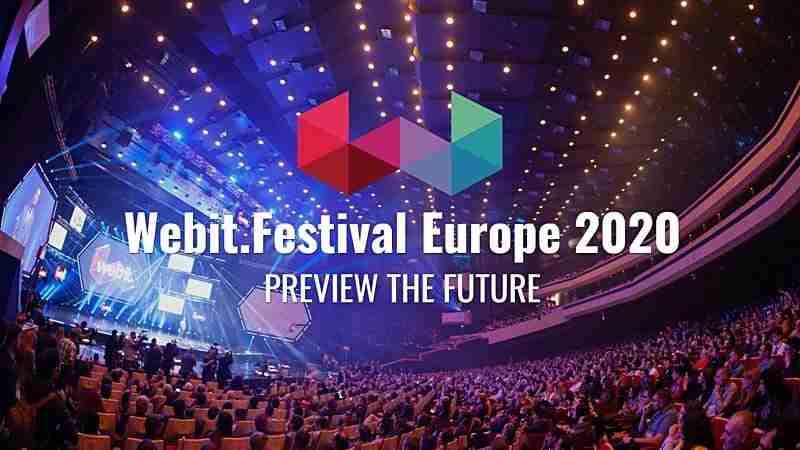 Webit.Festival Europe 2020   June 17 - 20   Valencia, Spain