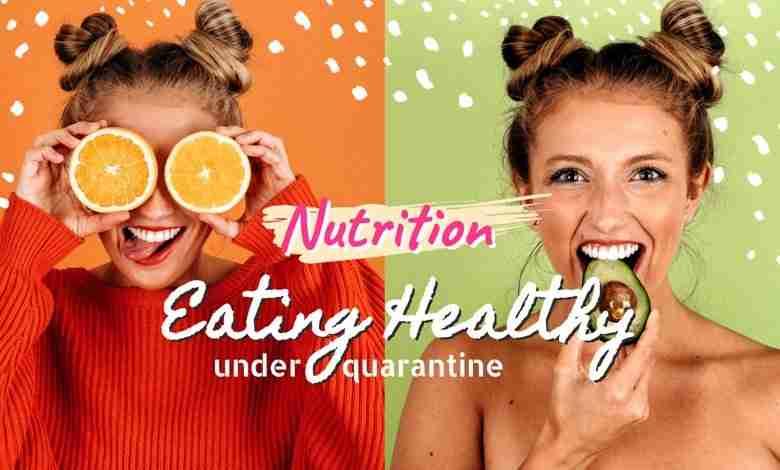 eating healthy under quarantine