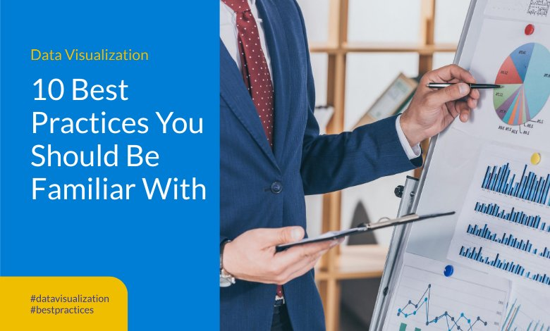 Data Visualization 10 Best Practices