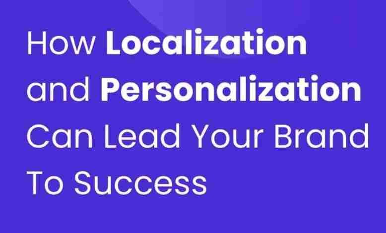 Localization and Personalization