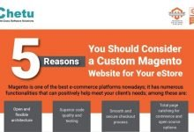 5 Reasons To Choose Magento